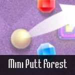 Mini Putt Gem : Forest
